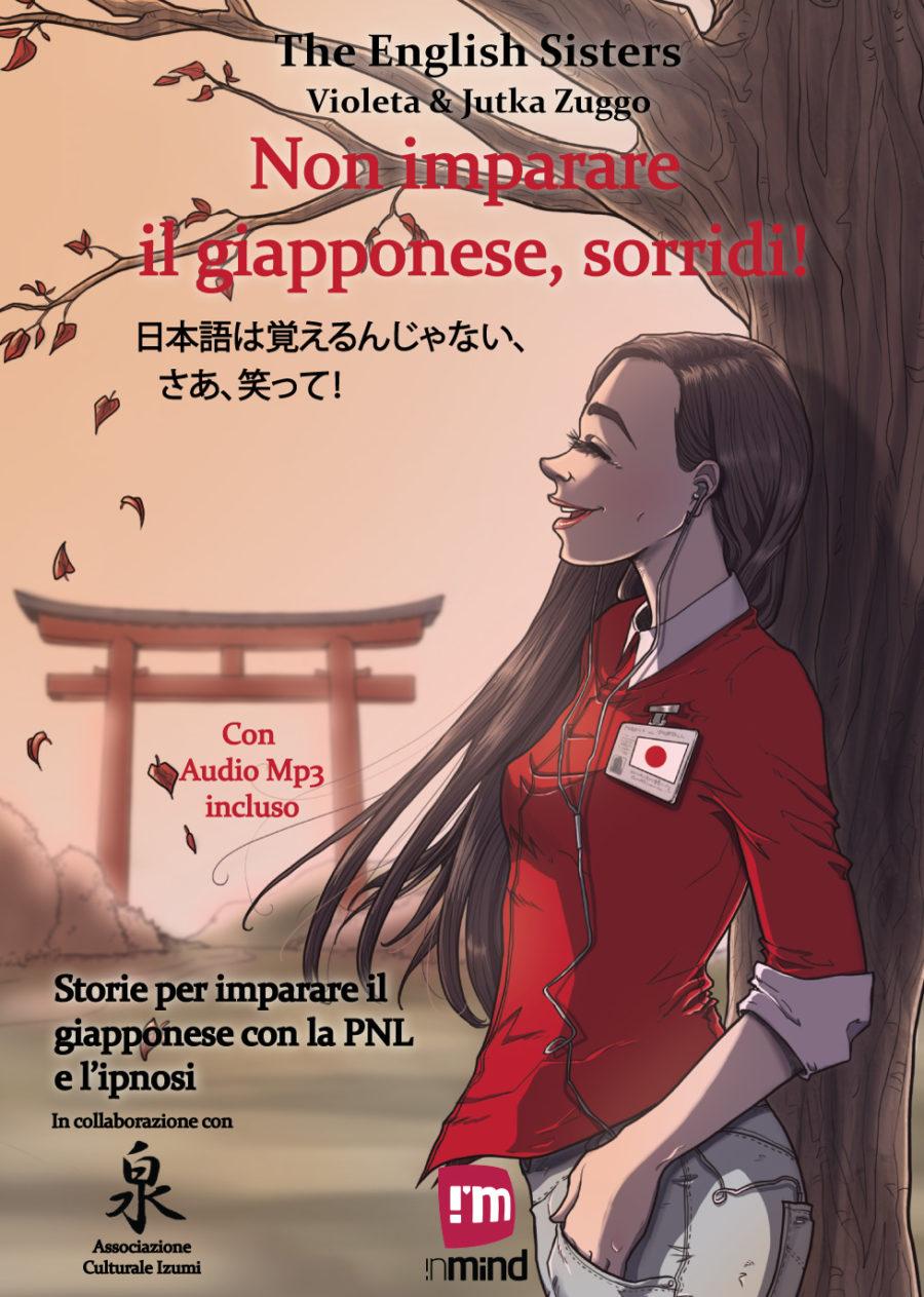 Non imparare il giapponese, sorridi!